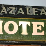 An original (and still lights up!) Azalea Hotel sign!